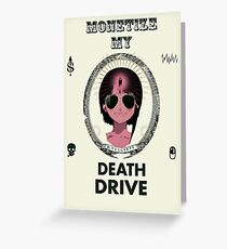 MONETIZE MY DEATH DRIVE Greeting Card