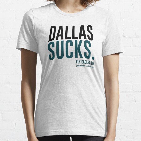Dallas Sucks Essential T-Shirt