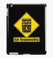 Baked Beans - Eat Responsibly!  Road Sign iPad Case/Skin
