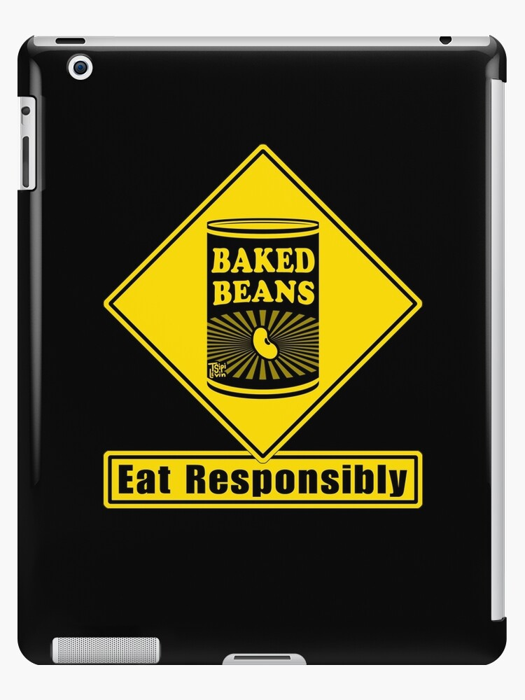 Baked Beans - Eat Responsibly!  Road Sign by TsipiLevin