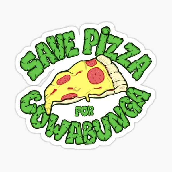 Save pizza for Cowabunga Sticker