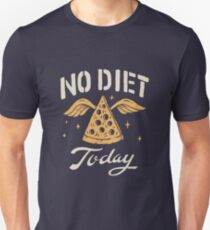 No Diet Today Unisex T-Shirt