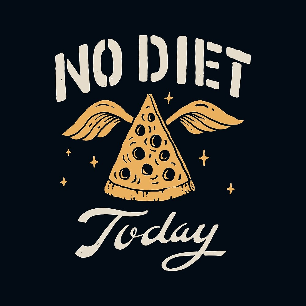 No Diet Today by skitchism