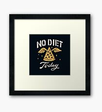 No Diet Today Framed Print