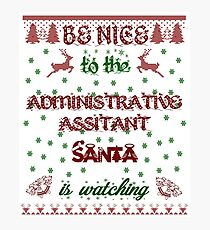 Administrative Assistant Ugly Christmas Women Men Girls Boys Photographic Print