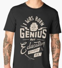 Born Genius Men's Premium T-Shirt