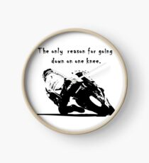 The Only Reason for Going Down On One Knee Motorcycle  Clock