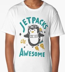 Jetpacks are Awesome Long T-Shirt
