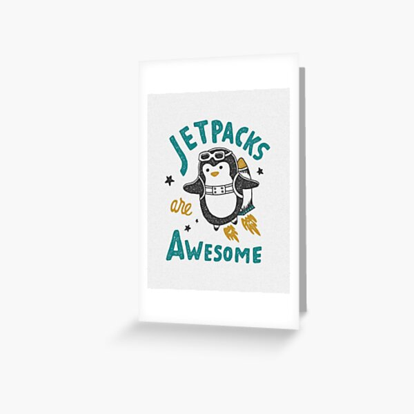 Jetpacks are Awesome Greeting Card