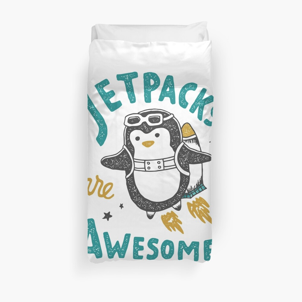 Jetpacks are Awesome Duvet Cover