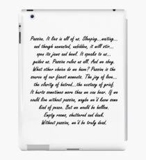 Joss Whedon Passion Quote iPad Case/Skin