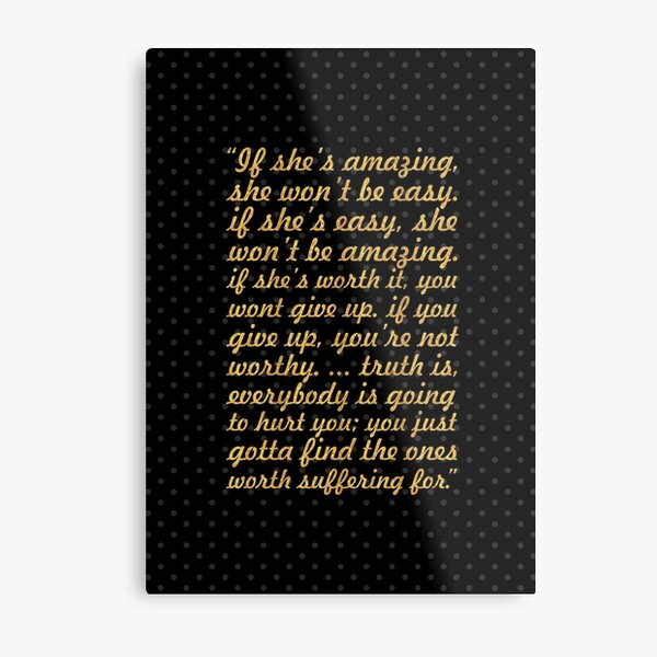"If she's amazing... ""Bob Marley"" Inspirational Quote Metal Print"