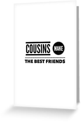 Cousins Make The Best Friends Shirt Family Vintage Birthday