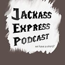 "Jackass Express Podcast ""Messy T"" by jackassexpress"