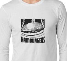 Hamburgers Long Sleeve T-Shirt