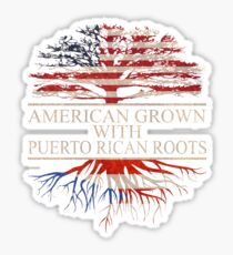 American Grown with Puerto Rican Roots Sticker Sticker