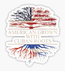 American Grown with Cuban Roots Sticker Sticker