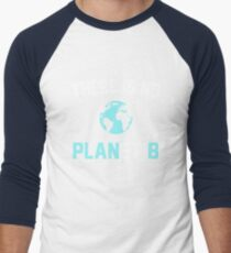 There is No Planet B Men's Baseball ¾ T-Shirt
