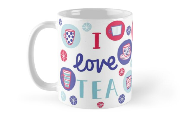 I love tea and cups and mugs! by stamptout