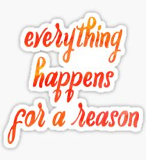 Inspirational Christian Quote - Everything Happens For A Reason - Watercolor Typography Sticker