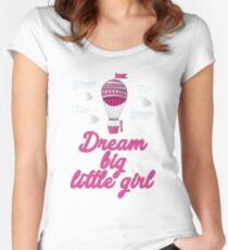 Dream Big Little Girl Women's Fitted Scoop T-Shirt