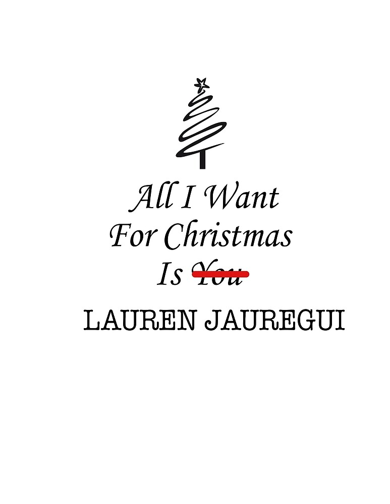 «All I want is Lauren» de AAbi
