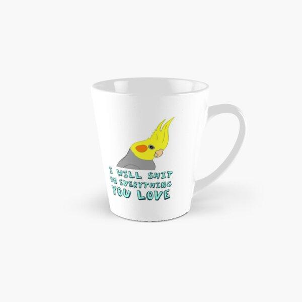 I will shit on everything you like Tall Mug