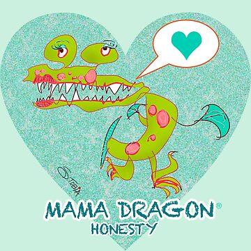 MAMA DRAGON - Ehrlichkeit von Susantobiaart