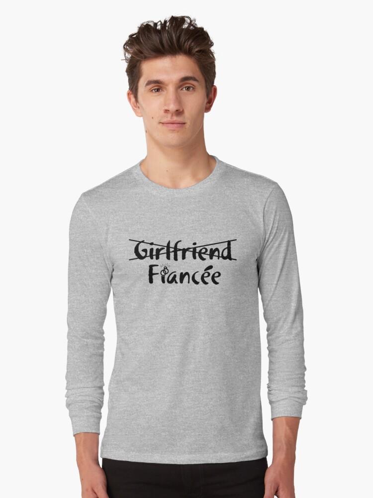 0631d7e5 Girlfriend Fiance Shirt- Engagement Shirt