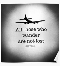 """All those who wander are not lost"" jrr tolkien Poster"