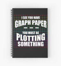 I See You Have Graph Paper Shirt-Mathlete Shirt Spiral Notebook
