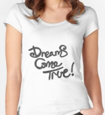 Dreams Come True I Women's Fitted Scoop T-Shirt