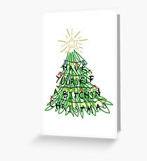 Have a Bitchin' Christmas Greeting Card