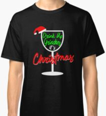 Funny Drinking Grinch Christmas Holiday Shirt Classic T-Shirt