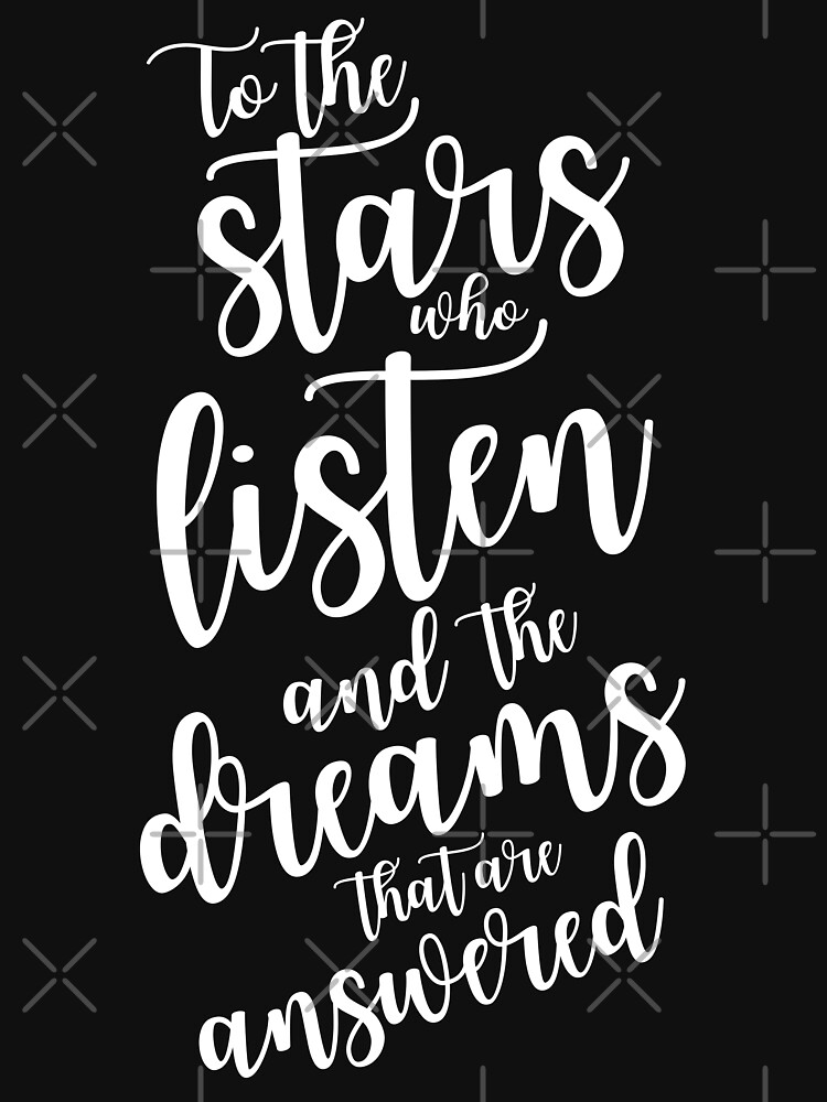 To the stars who listen and the dreams that are answered - plain text by yairalynn