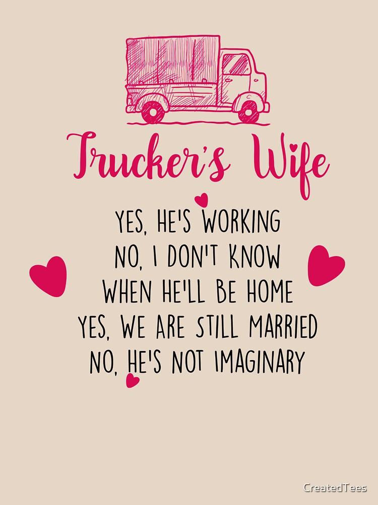 Truckers Wife Shirt Classic T Shirt