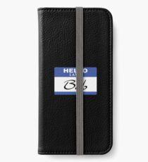 Hello I am Bob iPhone Wallet/Case/Skin