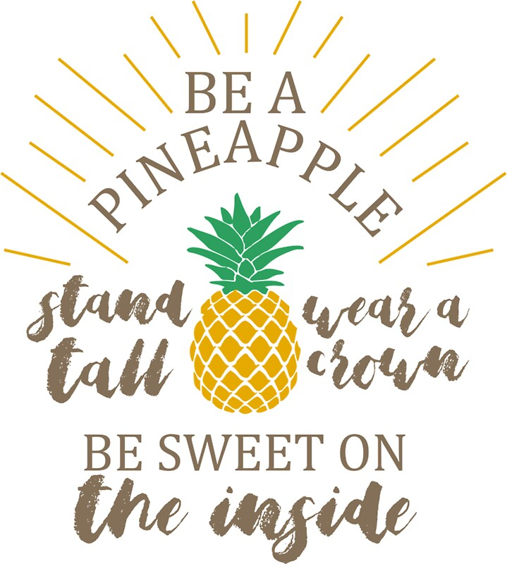 """""""Be a Pineapple Stand Tall Wear a Crown"""" Stickers by ..."""
