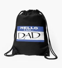 Hello I am dad Drawstring Bag