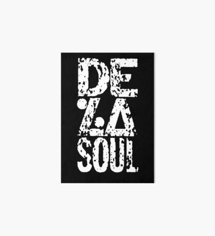 De la soul is dead Art Board Print