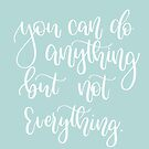 You can do anything motivational quote by Chloe Lamplugh