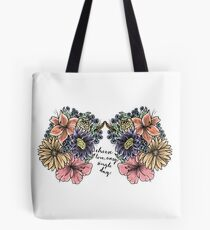Choose Love, every single day Tote Bag