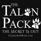 Talon Pack...The Secret is Out (DARK) by carrieannryan