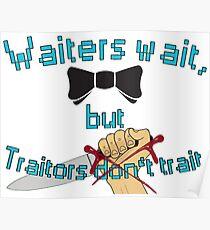 Waiter - Traitor Poster