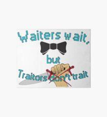 Waiter - Traitor Art Board