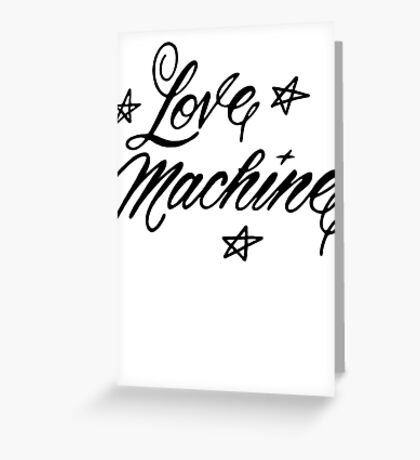 LOVE MACHINE Greeting Card