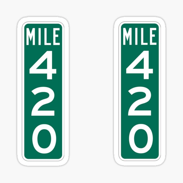 420 Mile Marker Sticker