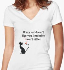 If my cat doesn't like you Women's Fitted V-Neck T-Shirt