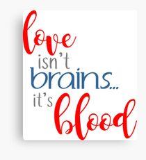 buffy - love isn't brains Canvas Print