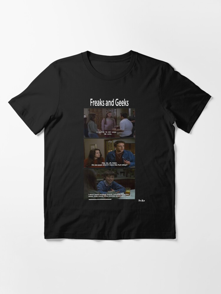 Alternate view of Freaks and Geeks Quote Shirt Essential T-Shirt